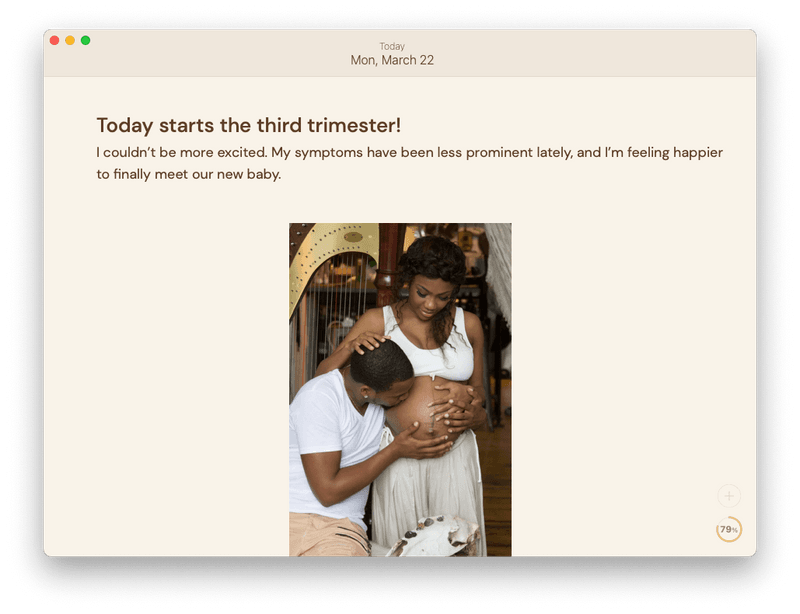 "Diarly App with an entry that says ""Today starts the third trimester! I couldn't be more excited. My symptoms have been less prominent lately, and I'm feeling happier to finally meet our new baby."" Below, a photo of a person kissing another pregnant person's belly."